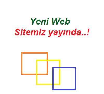 Web Sitemiz Yeni Tasarımı ile Yayında